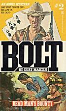 Dead Man's Bounty (Bolt Series No. 2)…