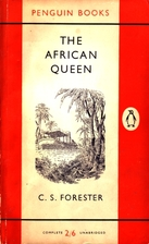 The African Queen by C. S. Forester