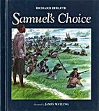 Samuel's Choice by Richard J. Berleth
