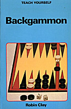Backgammon (Teach Yourself) by R.A. Clay