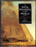 The Seven Wonders of the World: A History of…