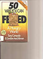 50 Ways You Can Feed a Hungry World by Tony…