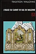 L'usage du carnet de bal en Wallonie by…