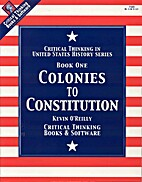 Colonies to Constitution Book 1: Critical…
