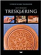 Treskjæring : historikk, materialer,…