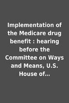 Implementation of the Medicare drug benefit…
