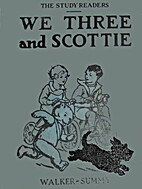 We three and Scottie (Study readers) by…
