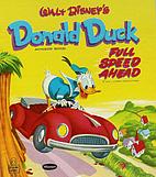 Donald Duck: Full Speed Ahead by Milt Banta