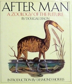 After Man: A Zoology of the Future by Dougal…