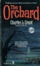 The Orchard by Charles L. Grant