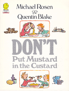 Don't Put Mustard in the Custard (Picture…