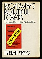 Broadway's beautiful losers by Marilyn…