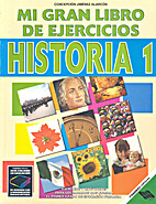 Mi gran libro de ejercicios Historía 1 by…