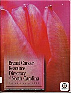 Breast Cancer Resource Directory of North…