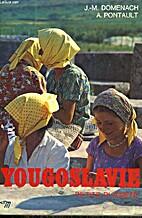 Yugoslavia by Jean-Marie Domenach