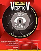 Dziga Vertov: The man with the movie camera…