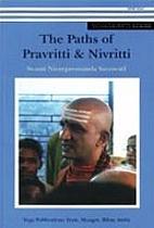 The Paths of Pravritti & Nivritti by Swami…