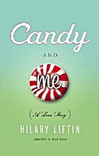 Candy and Me: A Girl's Tale of Life, Love,…