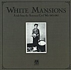 White Mansions by Various