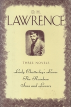 D.H. Lawrence, three complete novels: Lady…