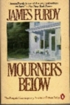 Mourners Below by James Purdy