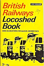 British Rail Locoshed Book 1970 by Ian Allan