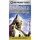 John Paul II: The Millennial Pope by PBS…
