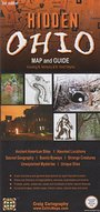 Hidden Ohio Map and Guide, 3rd edition - Jeffrey R. Craig