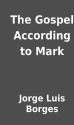 the gospel according to mark jorge luis borges