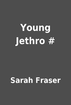 Young Jethro # by Sarah Fraser