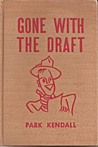 Gone with the Draft: Love Letters of a…