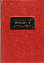 The Practical Handyman's Encyclopedia:…