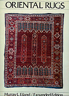 Oriental rugs : a comprehensive guide by…
