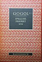Spillere Frieriet by N.V. Gogol