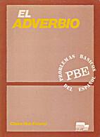 El Adverbio (Colección: Problemas básicos…
