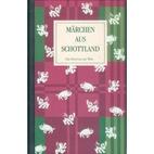 Märchen aus Schottland by Hannah Aitken