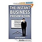 The Instant Business Presentation by Michael…