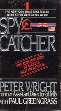 SpyCatcher: The Candid Autobiography of a…