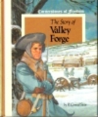 Story of Valley Forge (Cornerstones of…