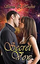 Secret Vow by Susan R. Hughes