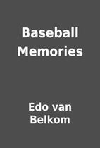 Baseball Memories by Edo van Belkom