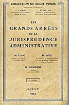 Les grands arrêts de la jurisprudence…