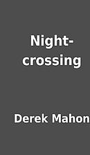 Night-crossing by Derek Mahon