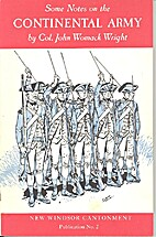 Some notes on the Continental Army by John…