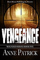 Vengeance (Wounded Heroes Book 5) by Anne…