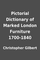 Pictorial Dictionary of Marked London…