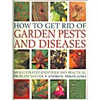 How to Get Rid of Garden Pests and Diseases:…