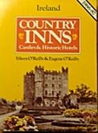 Country Inns: Ireland by Eileen & Eugene…