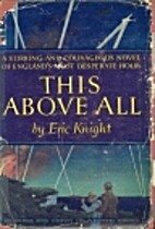 This Above All by Eric Knight