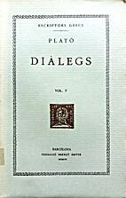 Plató Dialegs, Vol.V by Plató